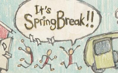We Solved Your Spring Break